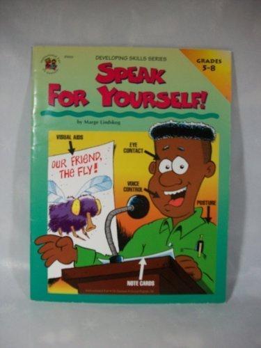 Speak for Yourself (Developing Skills Series) Grades 5-8) by Lindskog Marge (1998-01-01) Paperback