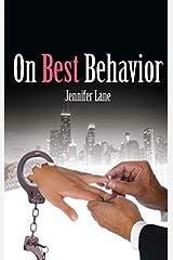 On Best Behavior (The Conduct Series) by Jennifer Lane (2013-09-24) Paperback