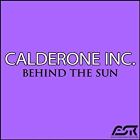 Calderone Inc.-Behind The Sun