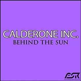 Calderone Inc.-Behind The Sun