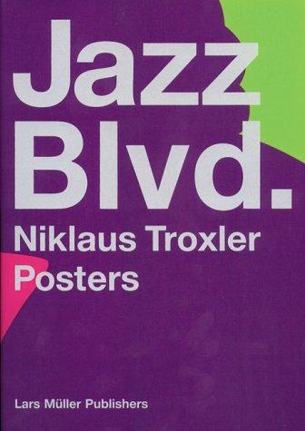 Jazz Blvd. - Niklaus Troxler Posters: Dt. /Engl.