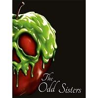 Disney Princess: The Odd Sisters (Villain Tales 296 Disney)