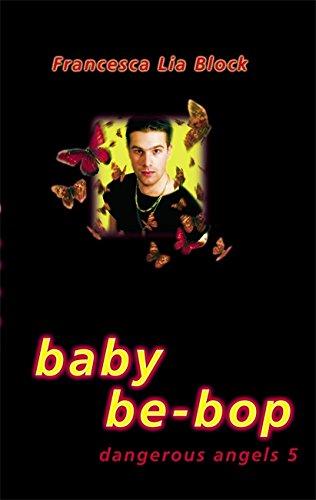 Baby Be-Bop (Dangerous Angels) ebook