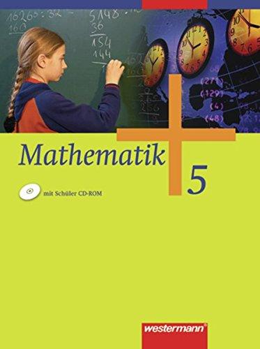 Mathematik - Allgemeine Ausgabe 2006 für die Sekundarstufe I: Schülerband 5 mit CD-ROM