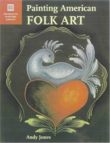 Primitive Folk Art Painting (Painting American Folk Art)