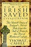 Front cover for the book How the Irish Saved Civilization by Thomas Cahill