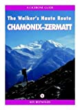 Chamonix to Zermatt, Ruth Reynolds, 1852842156