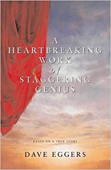 a view on the journal story a heartbreaking work of a staggering genius Borderline personality: autobiography and documentary in susanna  as dave eggers's a heartbreaking work of staggering genius or lauren  the pain journal.