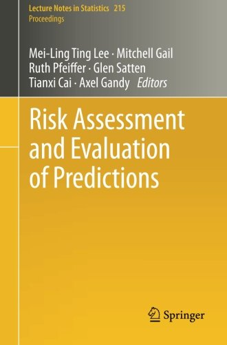Risk Assessment and Evaluation of Predictions (Lecture Notes in Statistics)