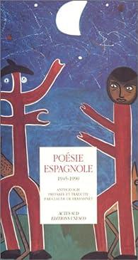 Poésie espagnole, 1945-1990 par Claude de Frayssinet