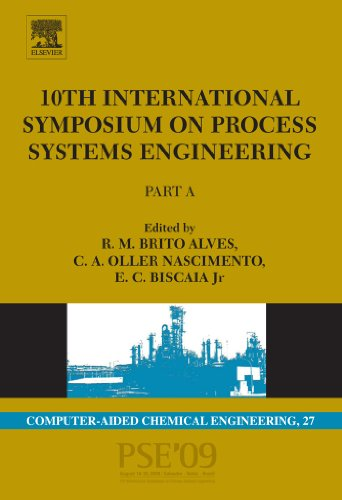 10th International Symposium on Process Systems Engineering - PSE2009 (Computer Aided Chemical Engineering) Pdf