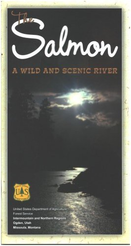 (Salmon: A Wild and Scenic River Map & Guide)