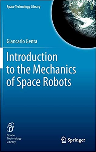 Introduction to the Mechanics of Space Robots (Space