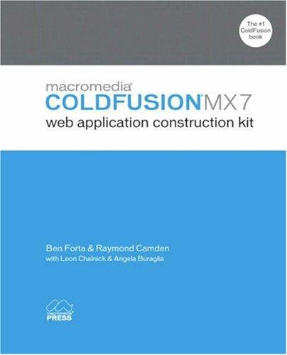 Macromedia ColdFusion MX 7 Web Application Construction Kit