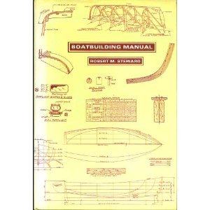 Boatbuilding Manual, Steward, Robert M.