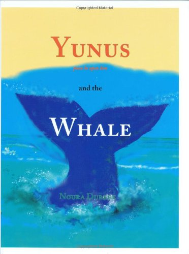 Read Online Yunus and the Whale (Tales from the Qur'an) pdf