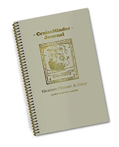 CruiseMinder Journal...Vacation Planner & Diary