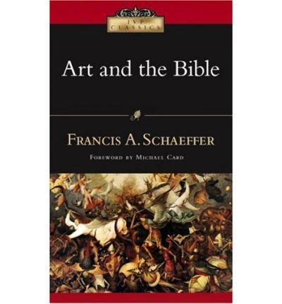 Art and the Bible: Two Essays (IVP Classics) (Paperback) - Common