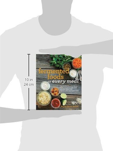 Fermented Foods at Every Meal: Nourish Your Family at Every Meal with Quick and Easy Recipes Using the Top 10 Live… 3 FAIR WINDS PRESS