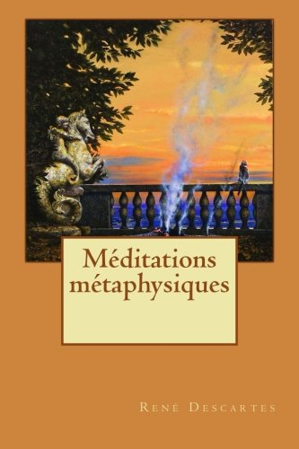 Meditations metaphysiques  [Descartes, Rene] (Tapa Blanda)