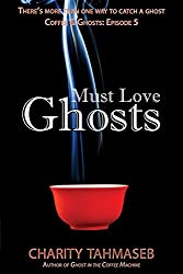 Must Love Ghosts: Coffee and Ghosts: Episode 5