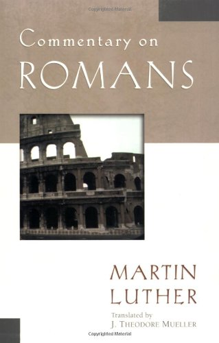Download Commentary on Romans (Luther Classic Commentaries) ebook