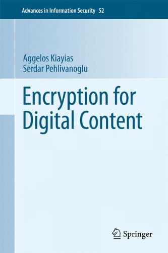 Encryption for Digital Content (Advances in Information Security) by Brand: Springer