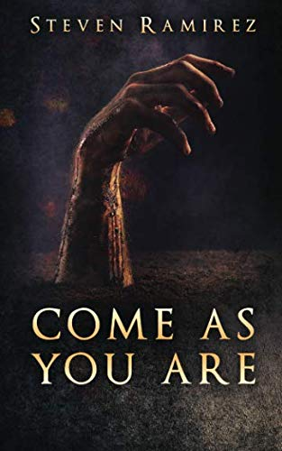 Book: Come As You Are - A Short Novel and Nine Stories by Steven Ramirez