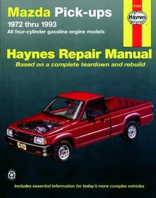(Haynes Repair Manual for Mazda Pick-ups (1972-1993) )