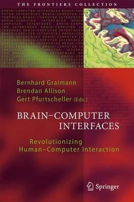 Brain-Computer Interfaces : Revolutionizing Human-Computer Interaction(Paperback) - 2013 Edition pdf