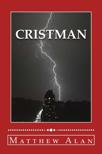 Cristman: Engage 1 (Cristman Trilogy)