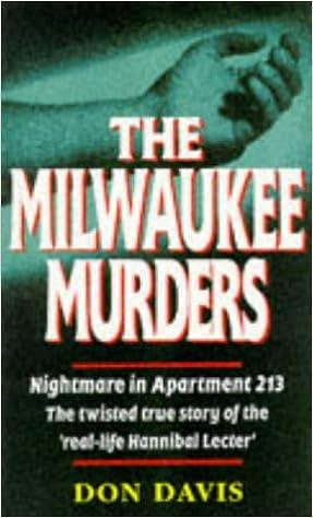 The Milwaukee Murders: Nightmare In Apartment 213   The True Story: Don  Davis: 9780863696350: Amazon.com: Books