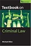 Textbook on Criminal Law, Michael J. Allen, 0199260699