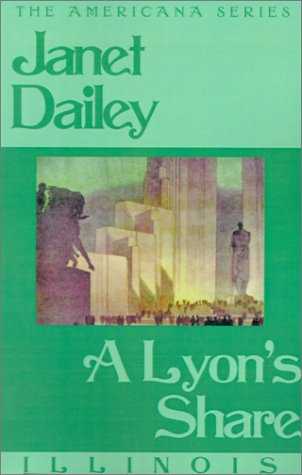Download A Lyon's Share: Illinois (Janet Dailey Americana) PDF