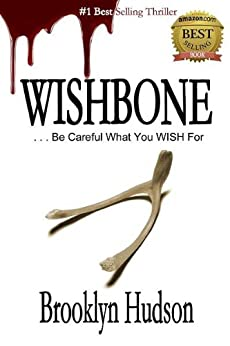 WISHBONE: ...Be Careful What You Wish For by [Hudson, Brooklyn]