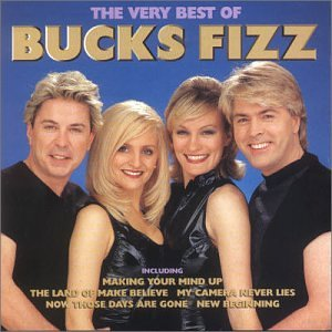 The Very Best of Bucks Fizz (Bucks Fizz The Very Best Of Bucks Fizz)