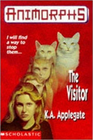 Download The Visitor (Animorphs) PDF, azw (Kindle), ePub, doc, mobi