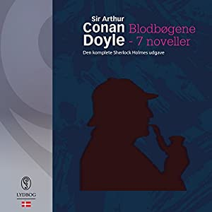 Blodbøgene og andre noveller (Den komplete Sherlock Holmes udgave) Audiobook