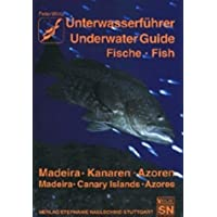 Unterwasserführer, Bd.8, Madeira, Kanaren, Azoren, Fische