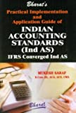 Practical Implementation and Application Guide of Indian Accounting Standards (Ind-AS) - IFRS Converged Ind-AS