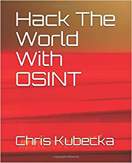 Hack The World with OSINT (Hackers Gonna Hack): Amazon co uk