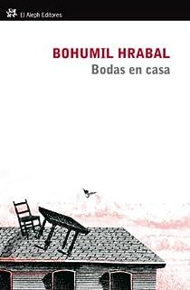 Bodas en casa par Hrabal