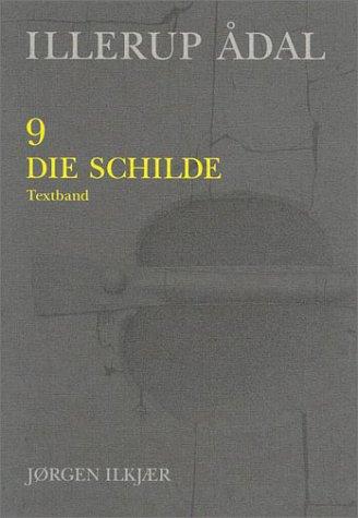 Illerup Adal, 9-10: Die Schilde (JUTLAND ARCH SOCIETY) (v. 9)