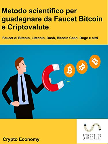 Amazon com: Metodo scientifico per guadagnare da Faucet Bitcoin e