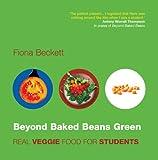 Beyond Baked Beans Green, Fiona Beckett, 1904573142