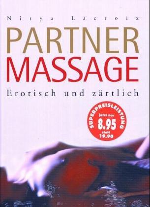 Partnermassage: Erotisch und zärtlich Gebundenes Buch – 1. Februar 2005 Nitya Lacroix Tosa 3854921616 Autogenes Training