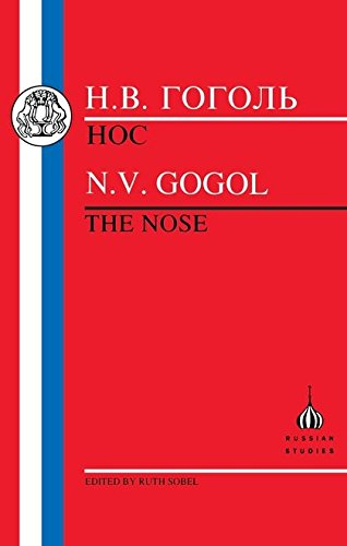The Gogol: The Nose (Russian Texts) (Russian Edition)