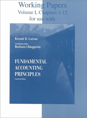 Working Papers for Use With Fundamental Accounting Principles: Chapter 1-12