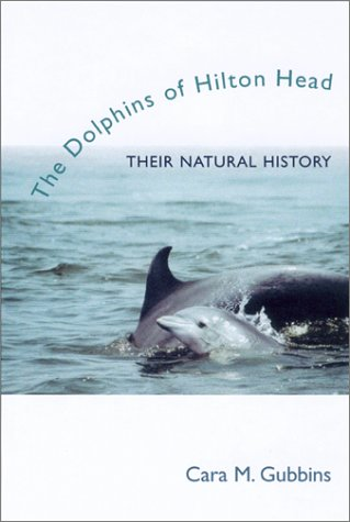 Download The Dolphins of Hilton Head: Their Natural History ebook