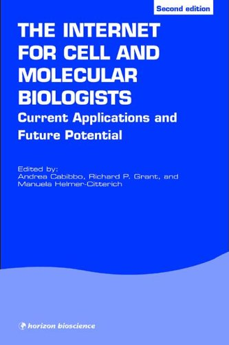 The Internet for Cell and Molecular Biologists (Horizon Bioscience)